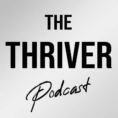 The Thriver Podcast