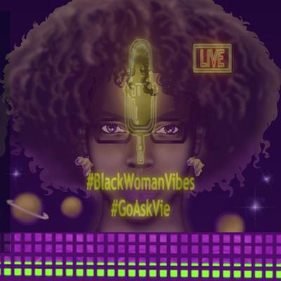 Black Woman Vibes Podcast