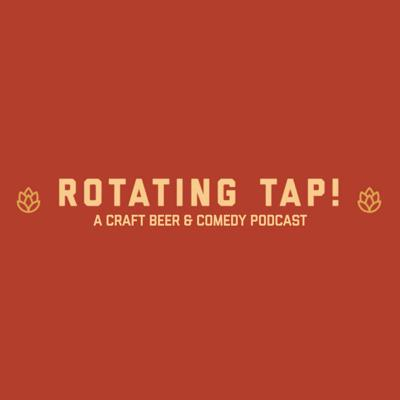 ROTATING TAP - CRAFT BEER AND COMEDY