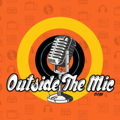 Outside The Mic