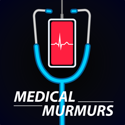 Medical Murmurs Podcast