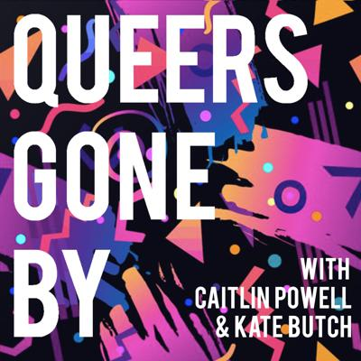 Queers Gone By