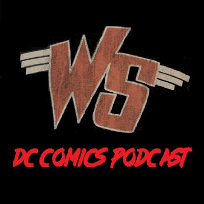 Weird Science DC Comics Podcast