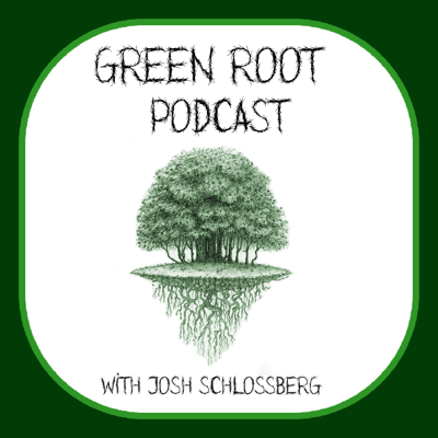 Green Root Podcast