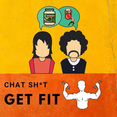 Chat Sh*t Get Fit