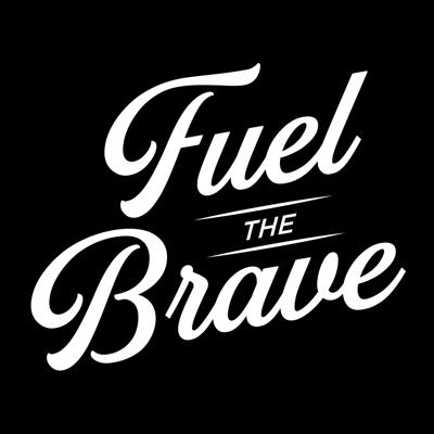 Fuel The Brave