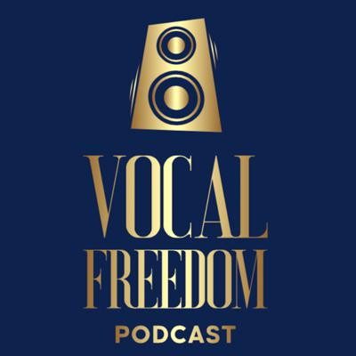 Vocal Freedom Podcast
