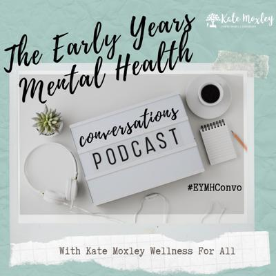 Early Years Mental Health Conversations