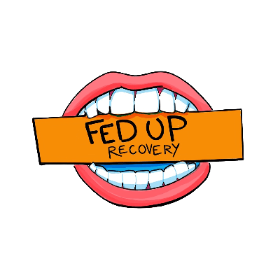 Eating Disorder - Fed Up Recovery Podcast
