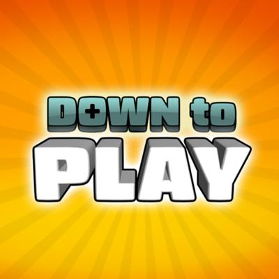 Down To Play Podcast
