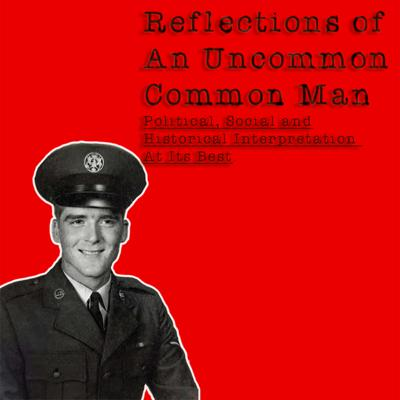 Reflections Of A Uncommon Common Man