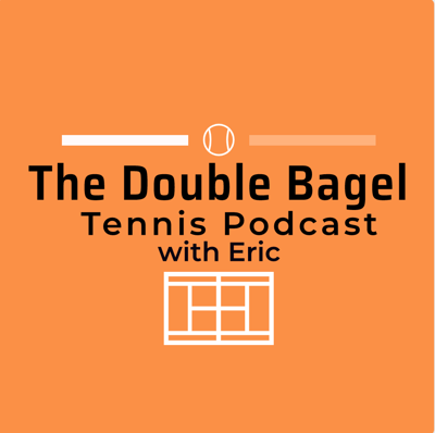 The Double Bagel Tennis Podcast
