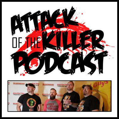 Attack of the Killer Podcast