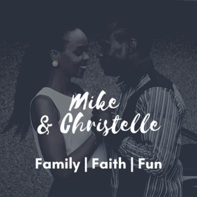 Mike and Christelle Podcast