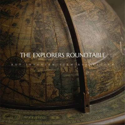 The Explorers Roundtable