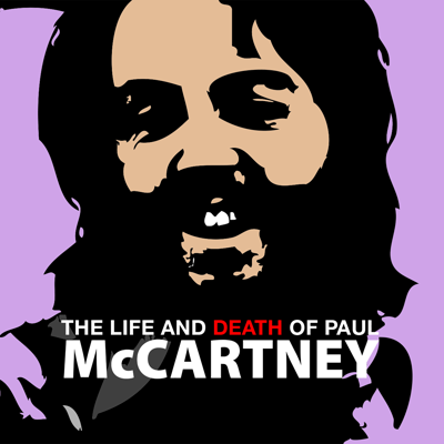 The Life and Death of Paul McCartney