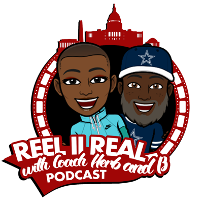 Reel II Real With Coach Herb & B