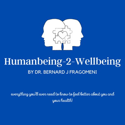 Humanbeing-2-Wellbeing is the place where you can learn everything you will ever need to know so you can feel better about your health and wellbeing!  With all the confusing and conflicting information surrounding health and wellbeing, it can be difficult to know what is the proper pathway to optimal health for you and your family.  Join Dr. Fragomeni and listen to his expert opinion, the opinion of other experts in varying fields, and also interviews and live shows with other folks going through the grind of trying to improve their human experience.