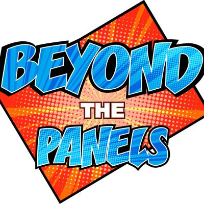 Beyond the Panels Podcast