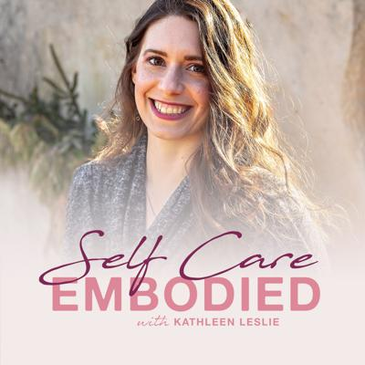 Self Care Embodied