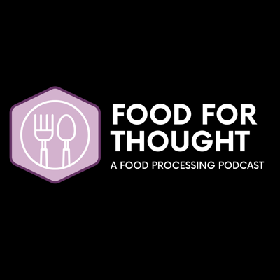 Food Processing's Food For Thought Podcast