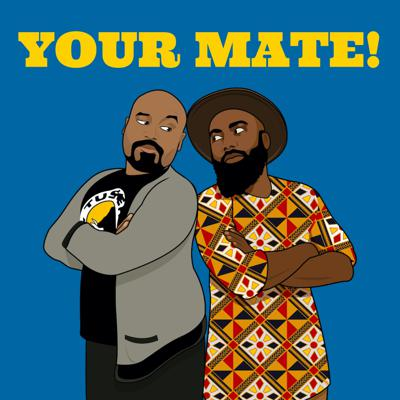 Your Mate Podcast