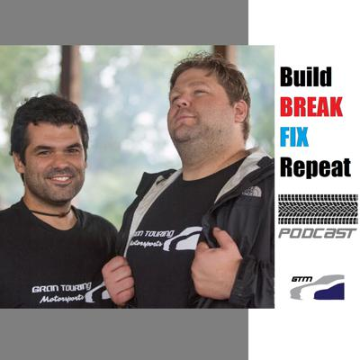 BREAK/FIX the Gran Touring Motorsports Podcast