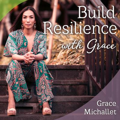 Build Resilience with Grace