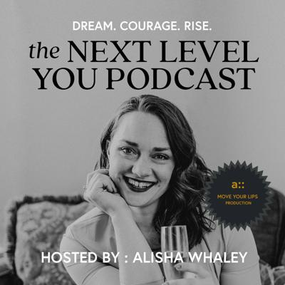 The Next Level You Podcast