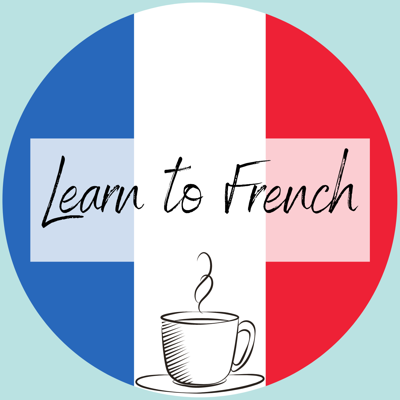 Learn To French