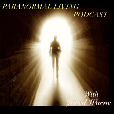 Paranormal Living Podcast