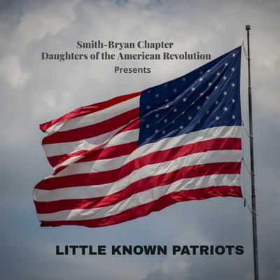 Little Known Patriots