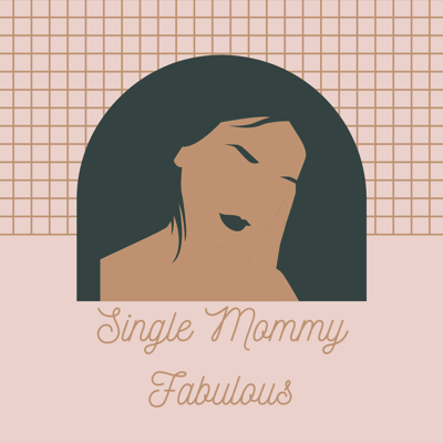 Single Mommy Fabulous: The  Podcast