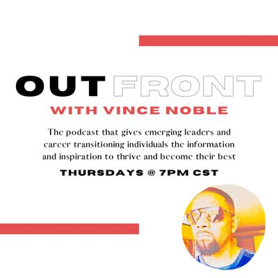 Out Front with Vince Noble Podcast