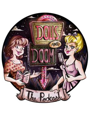 Dolls and Doom The Podcast