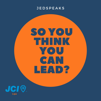 Why should anyone be led by you? Leadership is as tough as it is fulfilling. A mix of storytelling, personal anecdotes, and experiences, join me as I learn, stumble, and grow in my journey as the president of JCI Lipa, a leadership organization of young active citizens. Let's figure this thing out together! Drop by and say hello at hello@jedspeaks.com. This podcast is hosted by Jed Manguera.