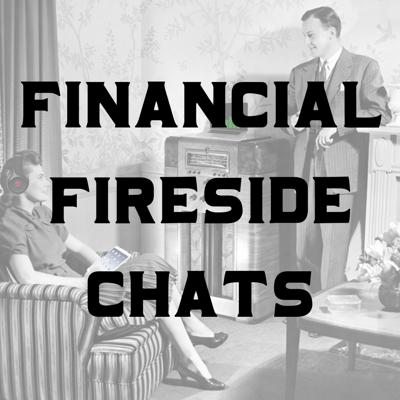 Financial Fireside Chats