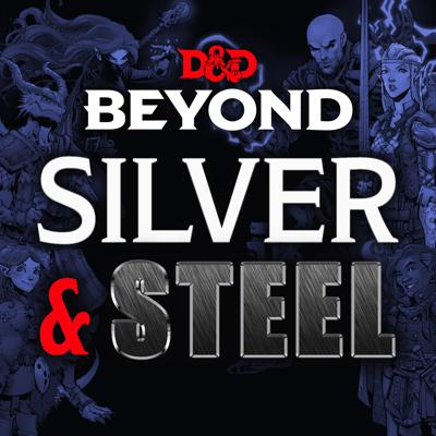 Silver and Steel