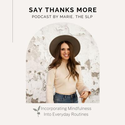 Say Thanks More