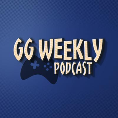 GG Weekly Podcast