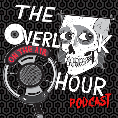 The Overlook Hour Podcast