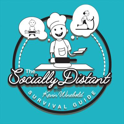 The Socially Distant Survival Guide