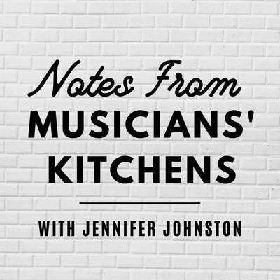 Notes From Musicians' Kitchens