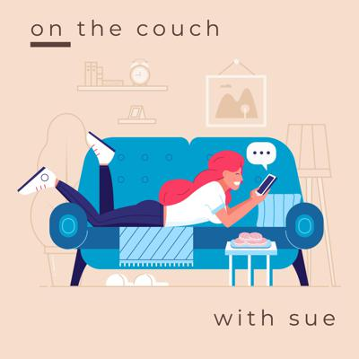 On the couch with Sue
