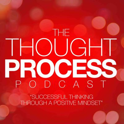 The Thought Process Podcast