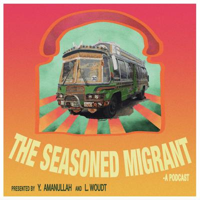 The Seasoned Migrant Podcast