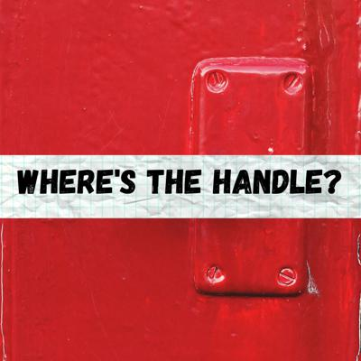 Where's the handle?