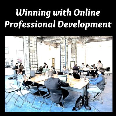 Winning with Online Professional Development