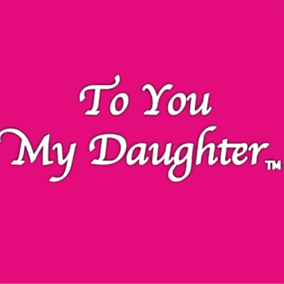 To You My Daughter