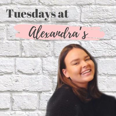 Tuesdays at Alexandra's